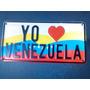 Placa Estampada Con Alto Relieve Yo Amo Venezuela