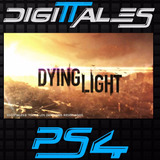 Dying Light Ps4 Oferta Juga Con Tu Perfil Digittales®