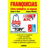 Franquicias Como Multiplicar Su Negocio - Raab / Limusa