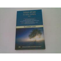 Livro ,,, Temas Atuais Na Visao Espirita Vol. 1 2006