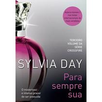 Livro Para Sempre Sua Sylvia Day Compre Ja Me