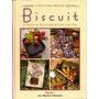 A Arte De Anna Modugno - Biscuit Volume 1 Capa Dura