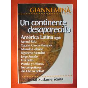 2 Libros Gianni Miná-fidel- Continente Desaparecido: América