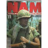 Nam Crónica De La Guerra De Vietnam 1965 - 1975 Fascículo 11