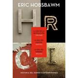 Historia Del Mundo Contemporáneo - Trilogía - Eric Hobsbawm