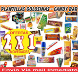 Mega Kit Candy Bar Golosinas Plantillas Modificables + 2 X1