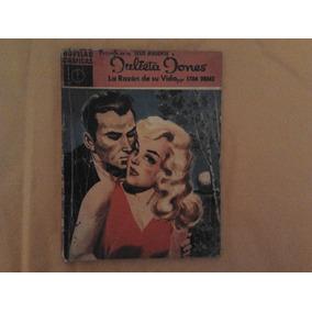 Cómic Julieta Jones # 7 / Stan Drake / La Razón De Su Vida