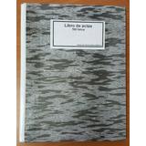 Libro De Actas 100 Folios Con Factura Incluye Iva