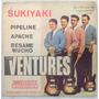 The Ventures Compacto Vinil Nacional Usado Sukiyaki 63 Mono