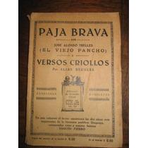 Paja Brava Y Versos Criollos J Alonso Y Trelles Viejo Pancho