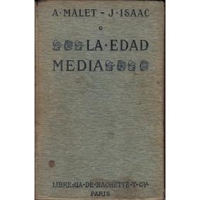 La Edad Media - A. Malet / J. Isaac
