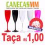 Taça Acrílico 220ml R$ 1,00