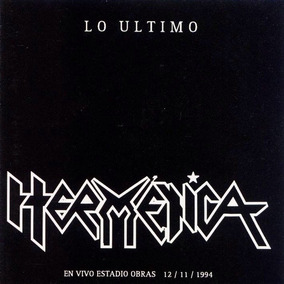 Cd Hermetica - Lo Ultimo En Vivo Estadio Obras 12 / 11 /1994