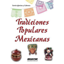 Libro Tradiciones Populares Mexicanas - Nuevo