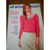 Libro El Arte De Tejer 2015 Chicos Hombre Mujer Bb Hogar Pal