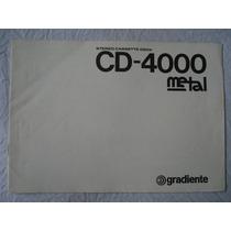 Tape-deck Gradiente Cd4000 Manual Original - Perfeito Estado