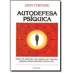 Autodefesa Psíquica Livro Dion Fortune Magia Negra Vampirism