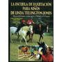 La Escuela De Equitacion Para Niños (guias Del Envío Gratis