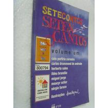 Livro Setecontos Seten Cantos Vol 1