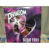 The Phantom (el Fantasma) Slam Evil! , Laserdisc