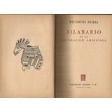 Silabario De La Decoración Americana Ricardo Rojas
