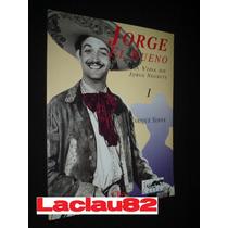 Jorge Negrete #1 La Vida De: Jorge El Bueno Editorial Clio