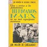 Los Hermanos Marx Brothers Un Monton De Historias Comicas
