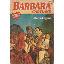Magia Cigana - Barbara Cartland 105