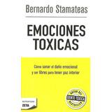 Libro Nuevo Bernardo Stamateas Emociones Toxicas