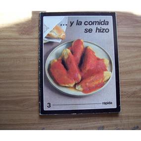 Y La Comida Se Hizo Rápida-ilust-tomo 3-conasupo Issste