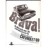 Antigua Publicidad Chevrolet Pick Up 69 Brava