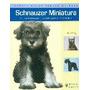 Schnauzer Miniatura (nuevas Guías Perros De Raza) Muriel P.