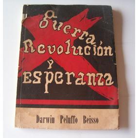 Guerra, Revolución Y Esperanza - Peluffo Beisso - Año 1945
