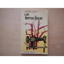 Las Tierras Flacas. Agustín Yañez. Jm. 4ele