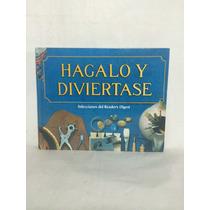 Libro Hágalo Y Diviértase Selecciones Reader Digest Srd1