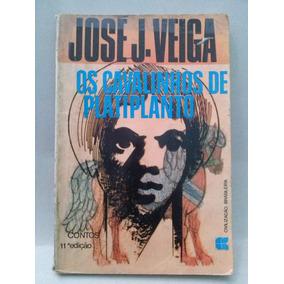 Os Cavalinhos De Platiplanto - José J. Veiga