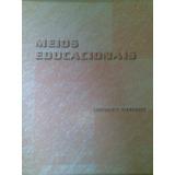 Meios Educacionais - Consuelo T. Fernandez