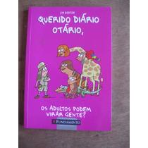 Livro: Querido Diário Otário-os Adultos Podem Virar Gente?