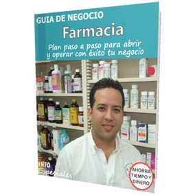 Como Poner Una Farmacia - Guía Para Abrir Negocio Rentable