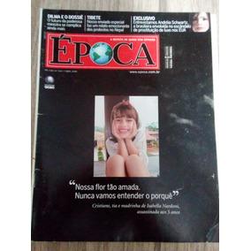 Revista Época Abril 2008 Caso Isabela Nardoni