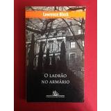 Livro - O Ladrão No Armário - Lawrence Block - Seminovo
