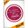 Laminas Autoadhesivas - Frase #08 - 21 X 29 Cm - Precio 2 X