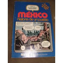 Libro Mexico Historia De Un Pueblo, Tomo 16, A Las Armas Mex