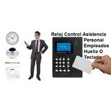 Reloj Control Asistencia Personal Empleados Huella O Teclado