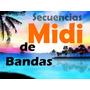 Midis Nuevos Bandas Secuencias Midi De Todas Las Bandas