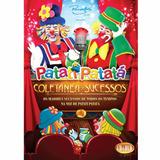 Patati Patatá:coletâneas De Sucessos Dvd & Cd
