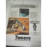 ( L 290/ G ) Propaganda Antiga Triturador Tweeny