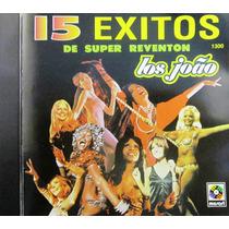Los Joao - 15 Éxitos De Super Reventón