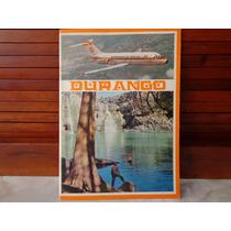Raro Libro Aeronaves De Mexico Durango 70´s Clasico