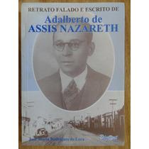 Retrato Falado E Escrito De Adalberto Assis De Nazareth